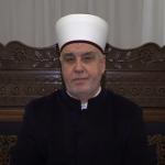 Ramazanska poruka reisu-l-uleme Huseina ef. Kavazovića